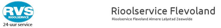 Rioolservice Flevoland | Riool ontstoppen? Riool verstopt?
